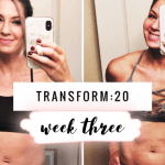 Transform :20 Week 4 Review!  Weight Loss Transformation!